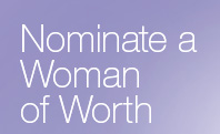Nominate a Woman of Worth