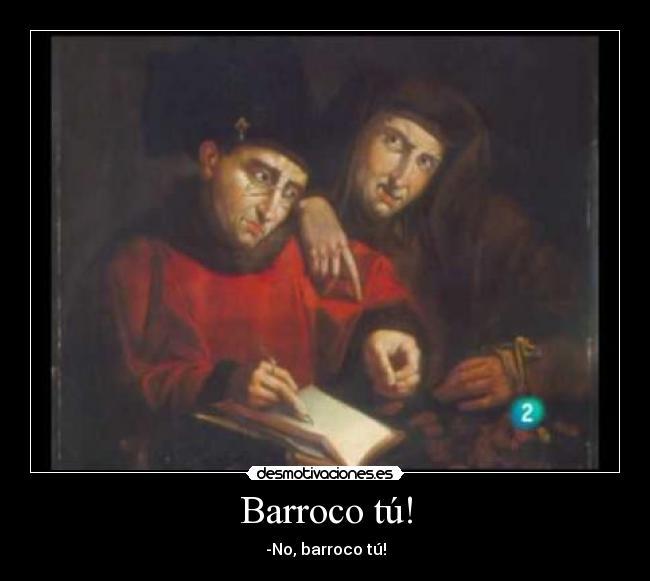 Resultat d'imatges de barroco tu