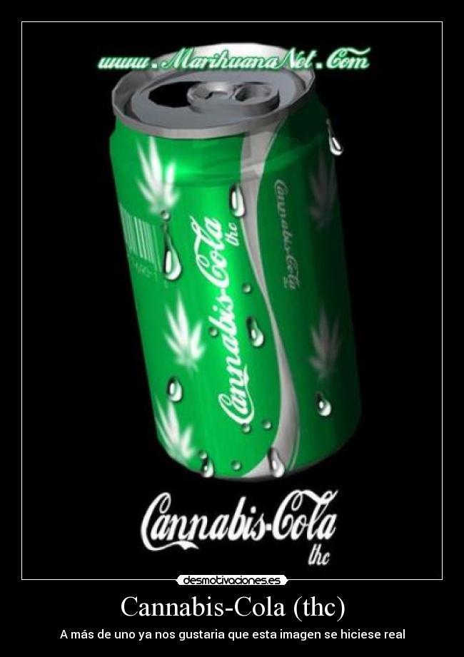 Resultado de imagen para coca cola de marihuana
