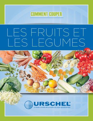 comment couper les fruits et legumes