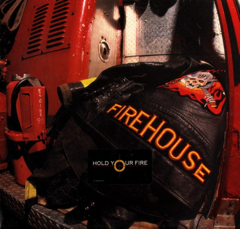 Firehouse – Hold Your Fire (1991, Vinyl) - Discogs