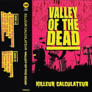 KILLEUR CALCULATUER – Valley Of The Dead