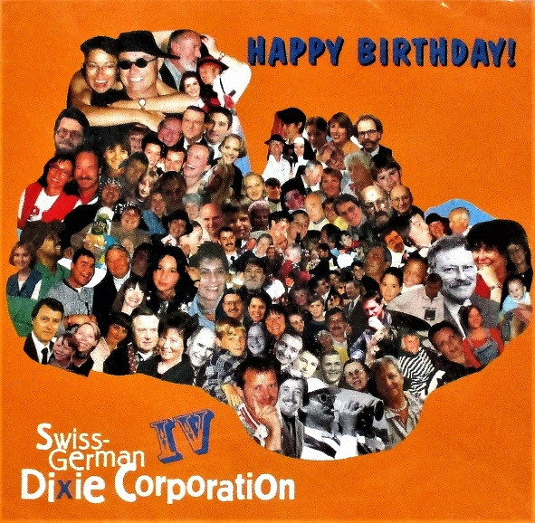 Swiss German Dixie Corporation Happy Birthday 1998 Cd Discogs