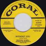 Without You / If You Loved Me Too