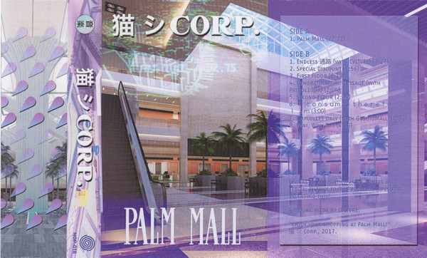 猫 シ Corp. - Palm Mall (2017, Clear Pink, C45, Cassette) | Discogs