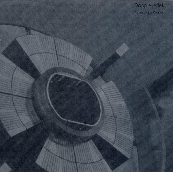 Dopplereffekt Calabi Yau Space Releases Discogs