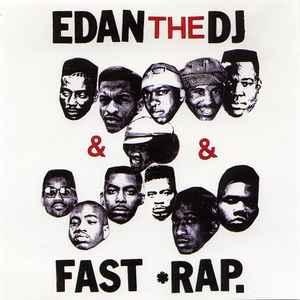 Edan The DJ* - Fast Rap (2001, CD) | Discogs
