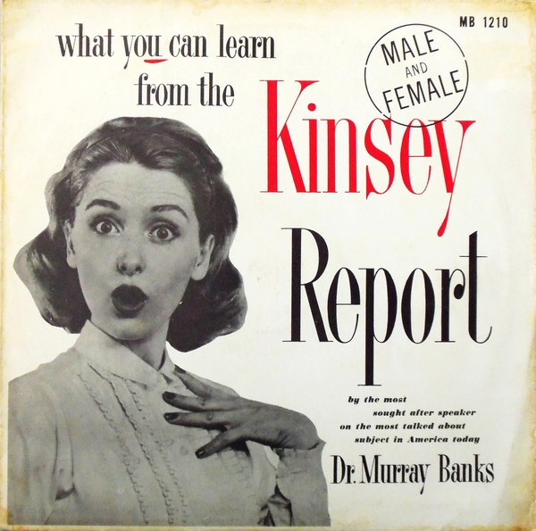 Dr. Murray Banks - What You Can Learn From The Kinsey Report ...