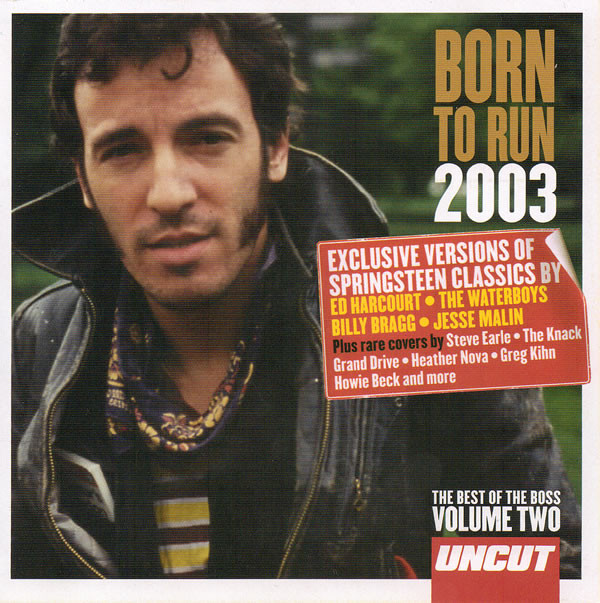 Born To Run 2003 (The Best Of The Boss Volume Two) (2002, CD) - Discogs