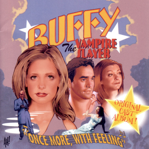 "Buffy The Vampire Slayer: ""Once More, With Feeling"""