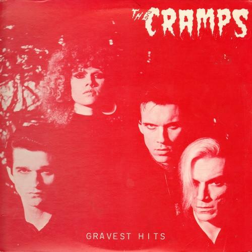 The Cramps - Gravest Hits | Références | Discogs