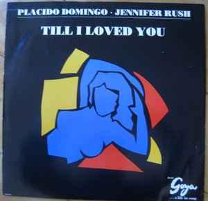 Jennifer Rush, Plácido Domingo - Till I Loved You