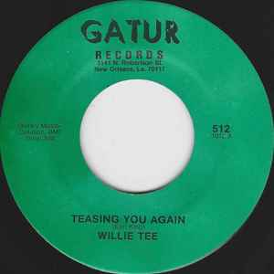 Willie Tee - Teasing You Again / Your Love, My Love Together