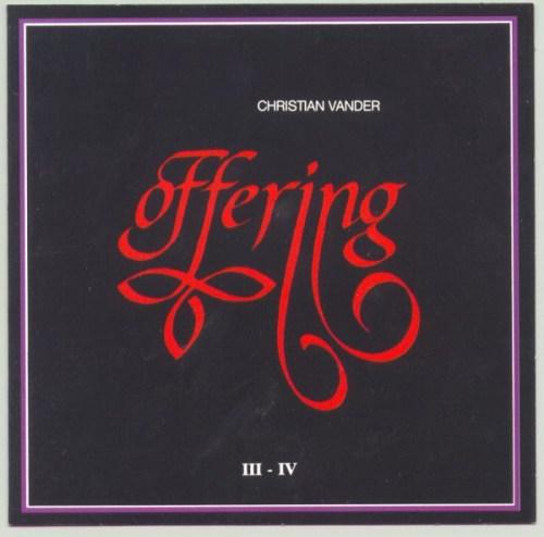 Christian Vander, Offering - Offering III - IV (1990, CD) | Discogs