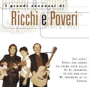 Ricchi E Poveri – I Grandi Successi Originali –