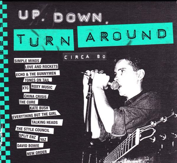 Up, Down, Turn Around (Circa 80) (2009, CD) - Discogs