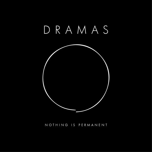 DRAMAS – Nothing Is Permanent (2018, Vinyl) - Discogs