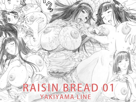 [YAKIYAMA LINE] RAISIN BREAD 01