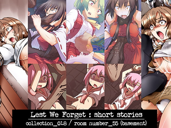 [Яoom ИumbeR_55] Lest we Forget : short stories