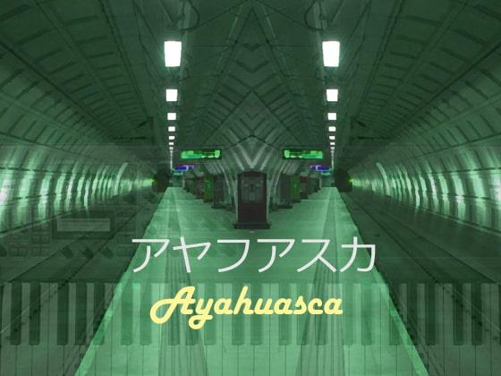 [Axotic] Ayahuasca