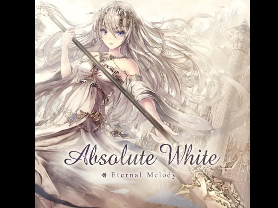 [Eternal Melody] Absolute White