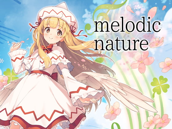 [Undefined Field] melodic nature