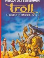 Troll - 03 - Duizend En Éen Problemen