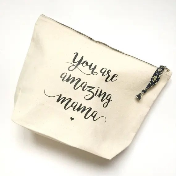 You Amazing Mama Zip Bag