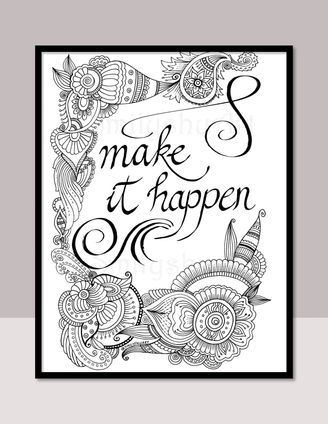 Make It Happen Printable Motivational Quotes DIY Zentangle   free printable coloring pages inspirational quotes
