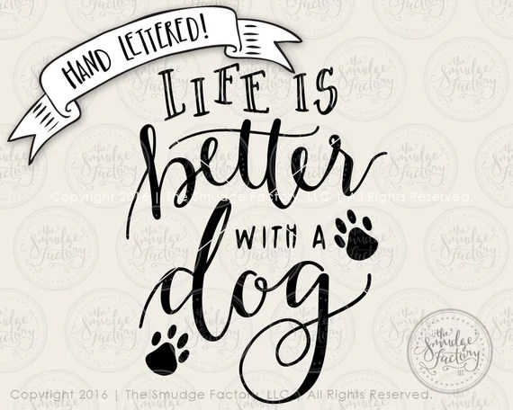 Download Puppy Dog SVG Cut File Life Is Better With A Dog Cutting