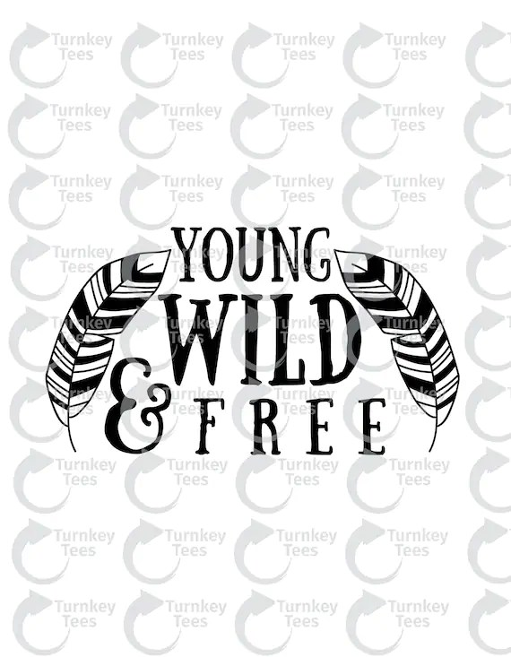 Download young wild and free svg FileBaby SVG baby onesie design