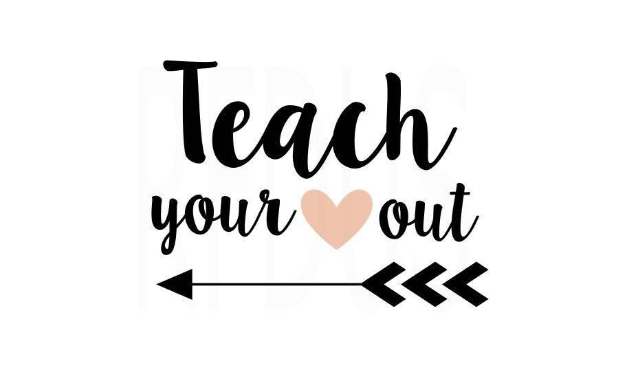 Download Teacher you heart out svg teacher svg teacherlife svg