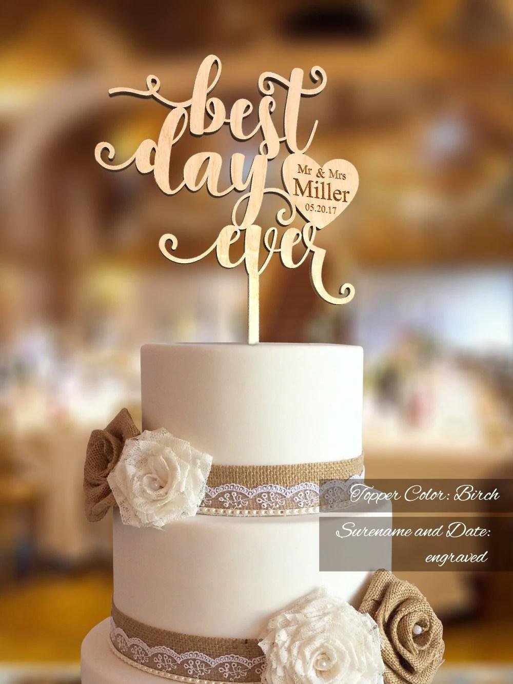 Best Day Ever Wedding Cake Topper Wedding Cake Topper FN30