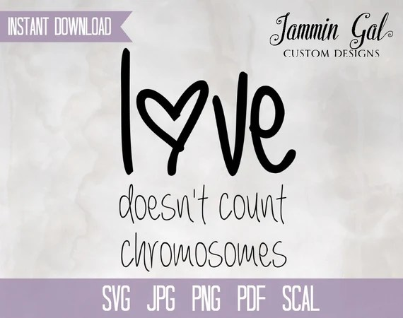 Download INSTANT DOWNLOAD Love Doesn't Count Chromosomes Digital