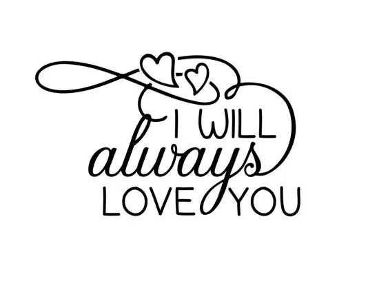 Download I Will Always Love You SVG Quote Valentines Day