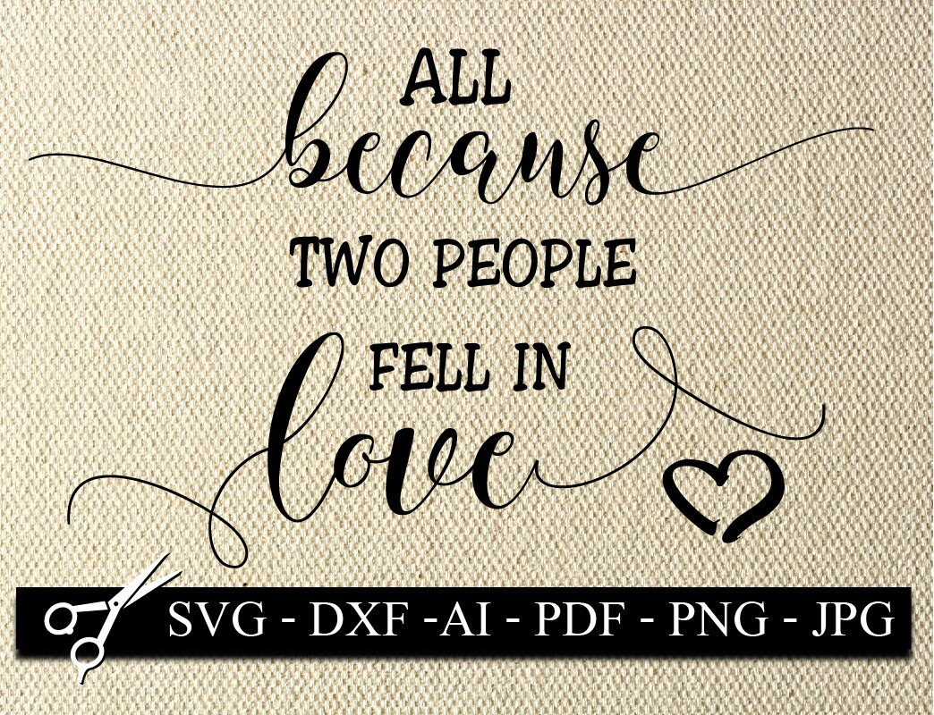 Download all because two people fell in love SVG baby SVG Baby