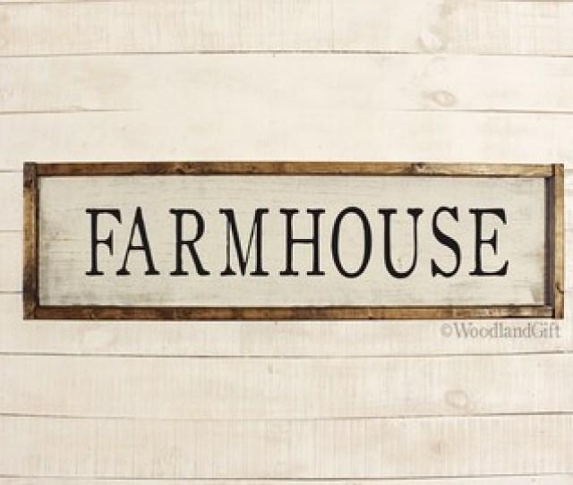 Farmhouse Sign Framed Farmhouse Sign Long Farmhouse Sign Farm Rustic Farmhouse Sign