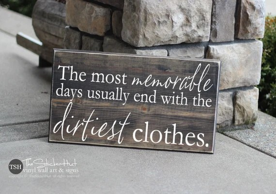 The Most Memorable Days Wood Sign