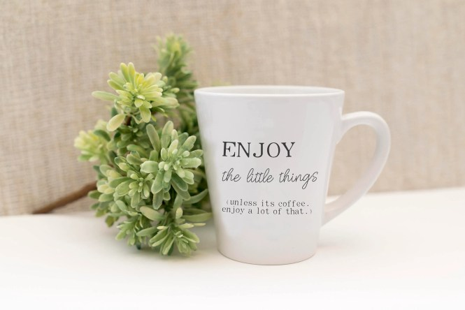 12 oz Latte Mug, Enjoy th...
