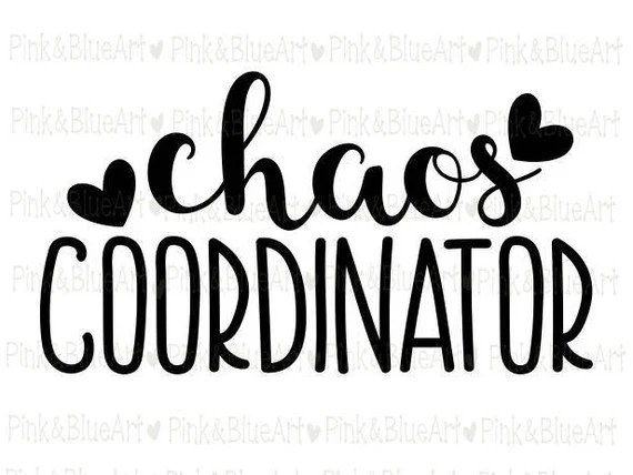 Download Chaos Coordinator SVG Clipart Cut Files Silhouette Cameo Svg