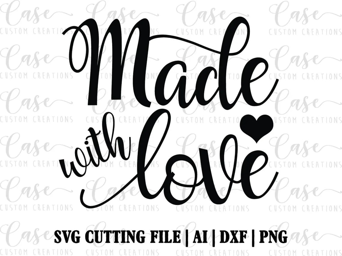Download Made with Love SVG Cutting File Ai Png and Dxf Instant