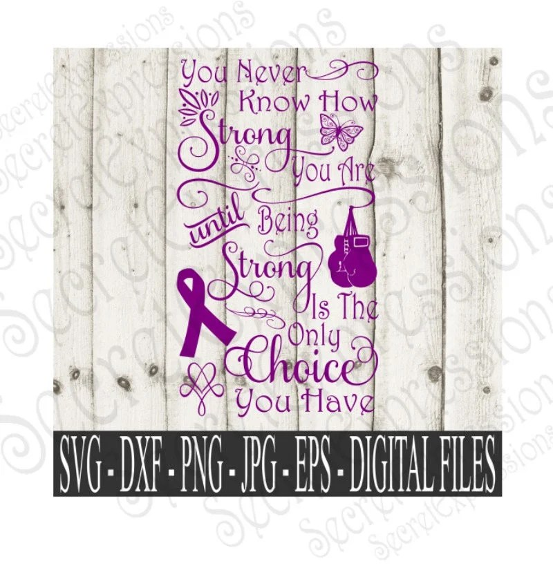Choice Strong You Have You Being You Never How Know Until Are Strong Decal Only