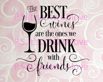 Download The best wines are the ones we drink with friends