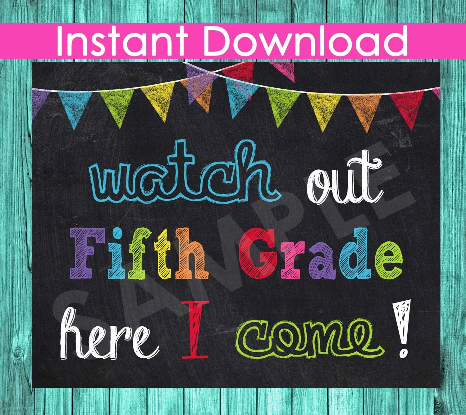 1st First Day Of Fifth Grade Sign Instant Download Watch Out