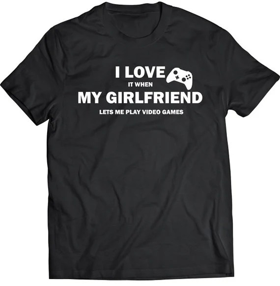 Download Funny I Love It When My Girlfriend Lets Me Play Video Games