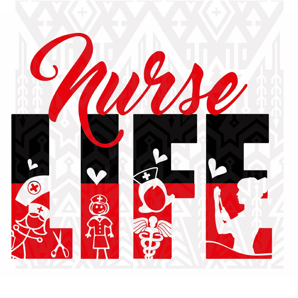 Download nurse design NUrse SVG Nurse Nurse Life Design Nurse Life