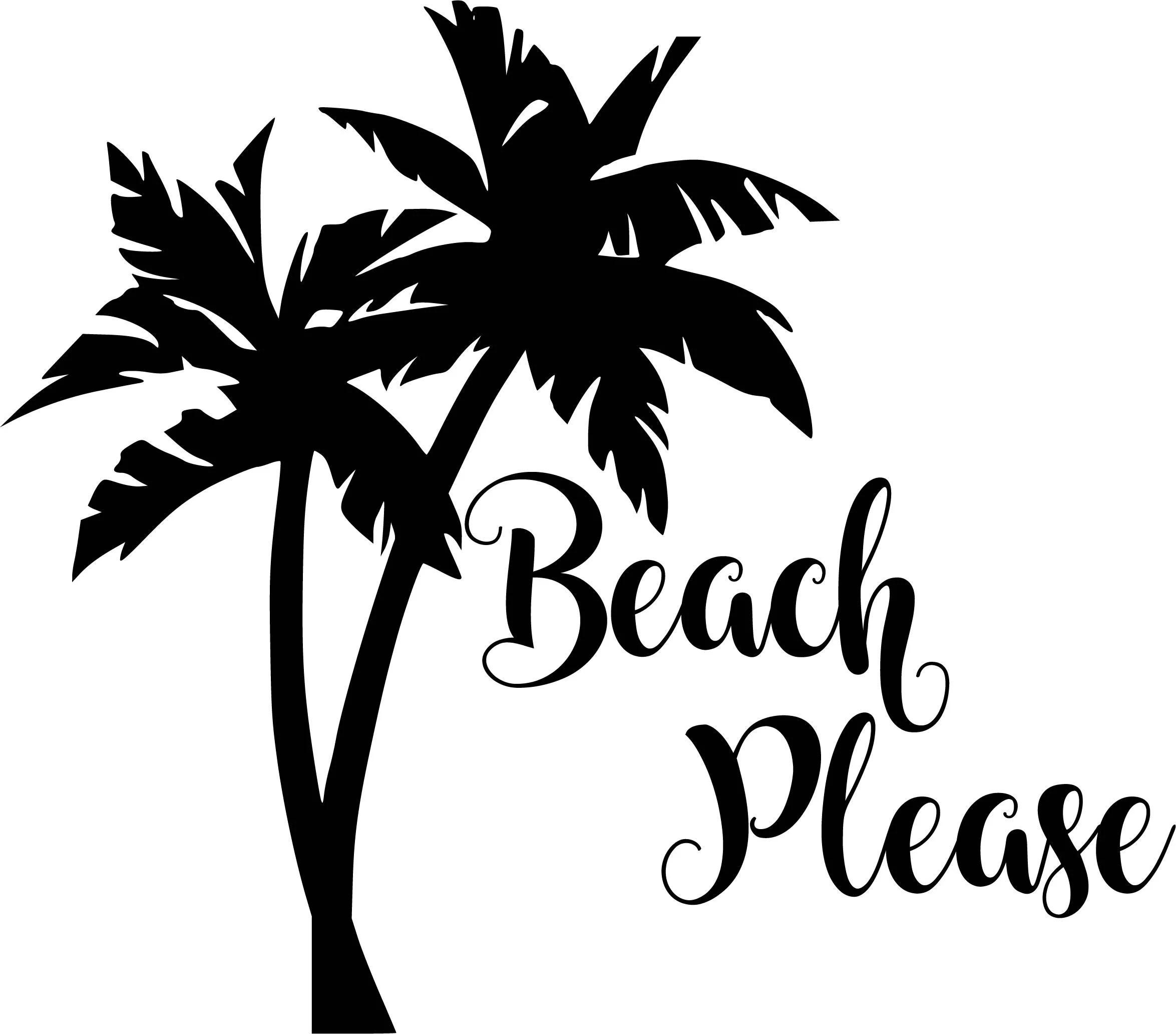 Beach Please Svg Beach Svg Palm Tree Svg Summer Svg Beach