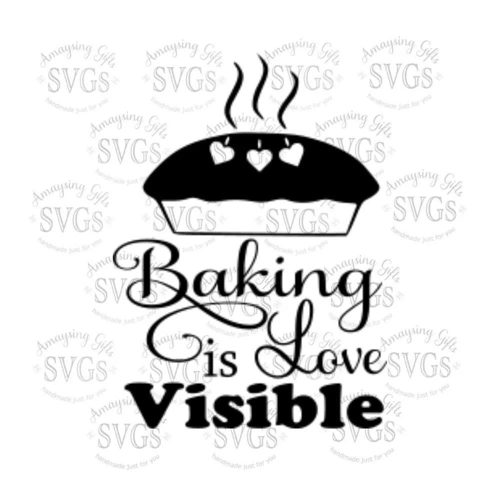 Download SVG Baking is Love Visible DXF EPS Baking Pallet
