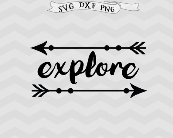 Download Explore SVG Adventure svg inspirational svg Cricut downloads