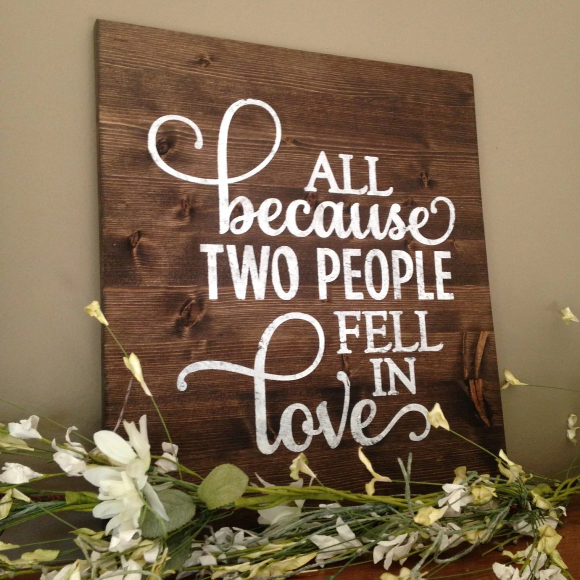 Download All Because Two People Fell In Love Sign marriage sign